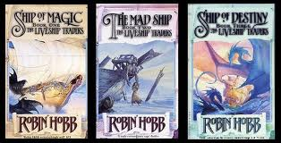 Books in the Liveship Traders trilogy.