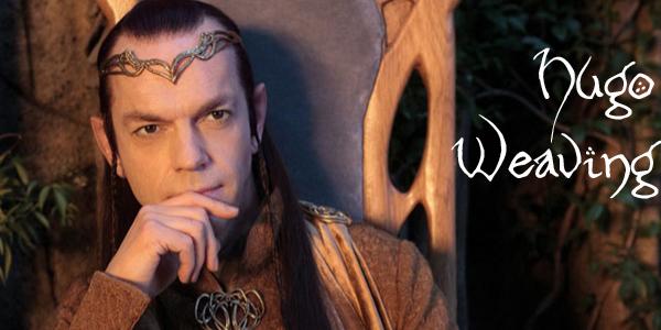 Elrond Hugo Weaving