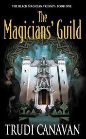 Black Magician Trilogy: Magicians' Guild