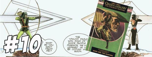 #10 Green Arrow The Longbow Hunters