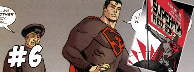 #6 Superman Red Son