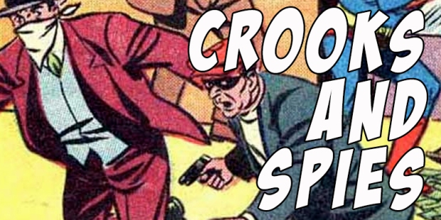 Crooks and Spies