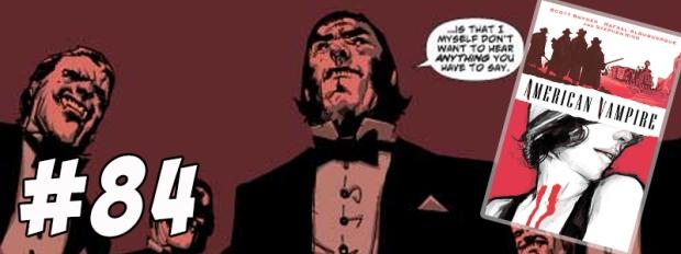 #84 American Vampire Vol 1