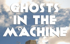 ghosts in the machine banner