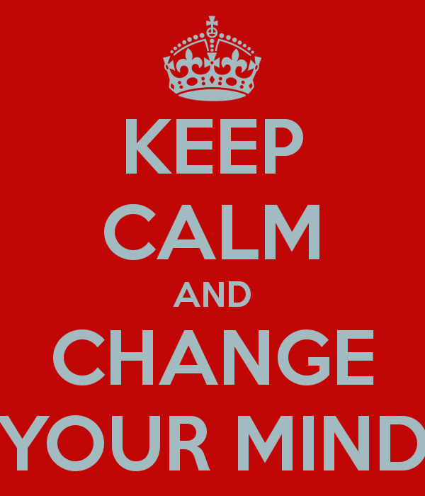 keep-calm-and-change-your-mind-6
