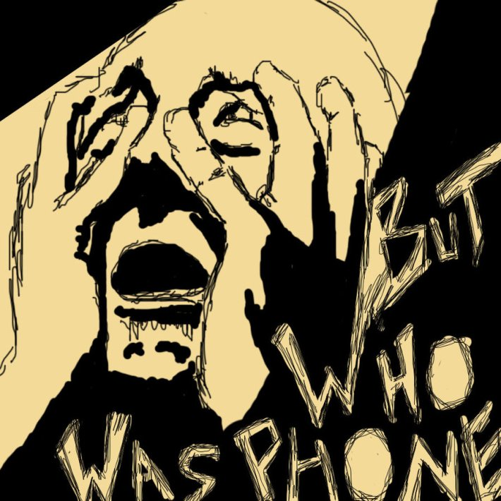 but_who_was_phone_by_atmcnmbr80-d3b5pid